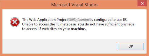 You do not have sufficient privilege to access IIS web sites on your machine.