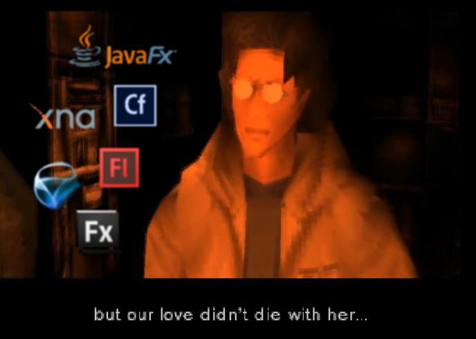 Miłość nie umiera Śmierć XNA, Silverlighr, Flasg, ColdFusion, Flex JavaFX