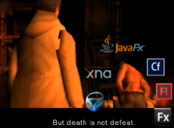 Śmierć XNA, Silverlighr, Flasg, ColdFusion, Flex JavaFX